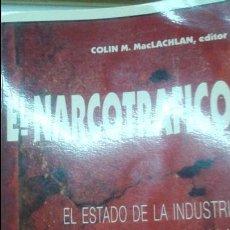 Libros antiguos: EL NARCOTRAFICO -COLIN M.MACLACHAN ,EDITOR -1995 IICLA -MEXICO -TIJUANA BAJA CALIFORNIA. Lote 114575279