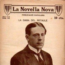 Libros antiguos: FUSTER VALLDEPERAS : LA DAMA DEL RETAULE (LA NOVEL.LA NOVA, 1919) CATALÁN. Lote 114598787