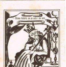 Libros antiguos: DON JAUME EL CONQUISTADOR . FACSIMIL. DRAMA HISTÒRIC EN UN ACTE I EN VERS. Lote 114468435