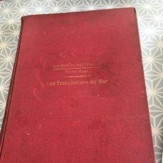Libros antiguos: VICTOR HUGO. LOS TRABAJADORES DEL MAR. BARCELONA. 1932. Lote 114693123