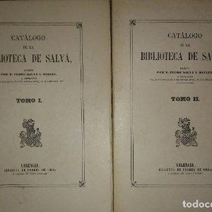 Catálogo de la Biblioteca de Salvá. Fascimil de la de Valencia, 1872. Dos volumenes. 1963. INTONSO