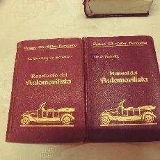 Libros antiguos: LIBROS RECETARIO DEL AUTOMOVILISTA Y MANUAL AUTOMOVILISTA DEL AÑO1922 MIREN FOTOS. Lote 114721479