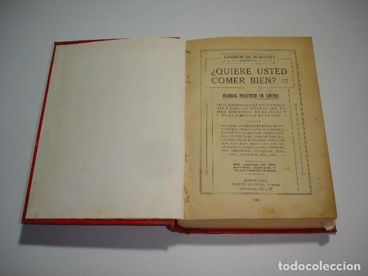 ¿QUIERE USTED COMER BIEN? CARMEN DE BURGOS (COLOMBINE) - RAMON SOPENA 1931 (Libros Antiguos, Raros y Curiosos - Cocina y Gastronomía)