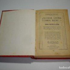 Libros antiguos: ¿QUIERE USTED COMER BIEN? CARMEN DE BURGOS (COLOMBINE) - RAMON SOPENA 1931. Lote 114738715