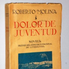 Libros antiguos: DOLOR DE JUVENTUD. NOVELA (DEDICATORIA). Lote 114738719