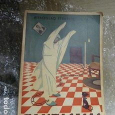 Libros antiguos: WENCESLAO FERNANDEZ FLORES -FANTASMAS-. Lote 114759771