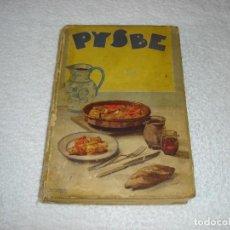 PYSBE, RECETAS DE BACALAO. ILUSTRADO POR PENAGOS - PESQUERIAS Y SECADEROS DE ESPAÑA (1ª Edic 1936)