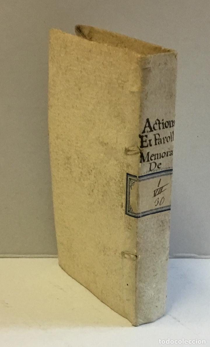 RECUEIL DES ACTIONS ET PAROLLES MEMORABLES DE PHILIPPE SECOND ROY D'ESPAGNE... 1671. (Libros Antiguos, Raros y Curiosos - Historia - Otros)