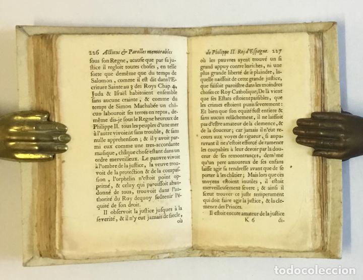 Libros antiguos: RECUEIL DES ACTIONS ET PAROLLES MEMORABLES DE PHILIPPE SECOND ROY D'ESPAGNE... 1671. - Foto 5 - 114799636