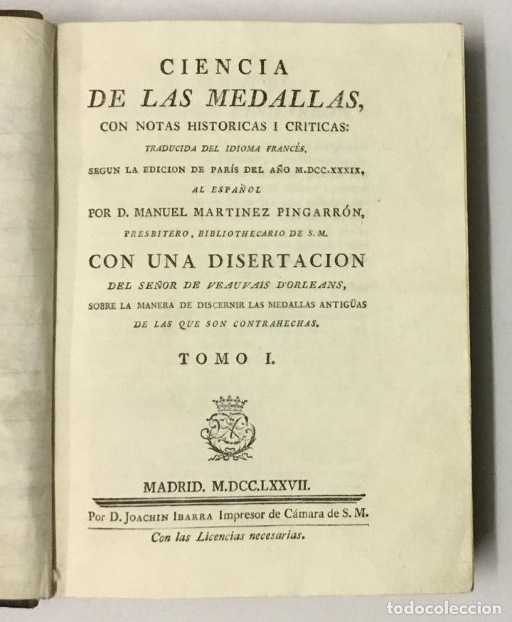 Libros antiguos: CIENCIA DE LAS MEDALLAS, con notas historicas i criticas... [JOBERT, Louis.] MONEDAS-MEDALLAS. - Foto 3 - 114799458