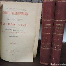 Libros antiguos: HISTORIA CONTEMPORÁNEA. SEGUNDA PARTE DE LA GUERRA CIVIL. TOMOS 1,2 Y 3. PIRALA,ANTONIO. MADRID 1893. Lote 114858871