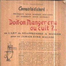 Libros antiguos: DOIT = ON MANGER CRU OU CUIT ?. OU L´ART REAPPRENDRRE A MANGER. L. G. RANCOULE. 1924. . Lote 114875771