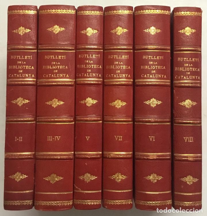 BUTLLETÍ DE LA BIBLIOTECA DE CATALUNYA. - [REVISTA.] 1914 - 1934. 8 TOMOS EN 6 VOLUMENES. (Libros Antiguos, Raros y Curiosos - Bellas artes, ocio y coleccionismo - Otros)