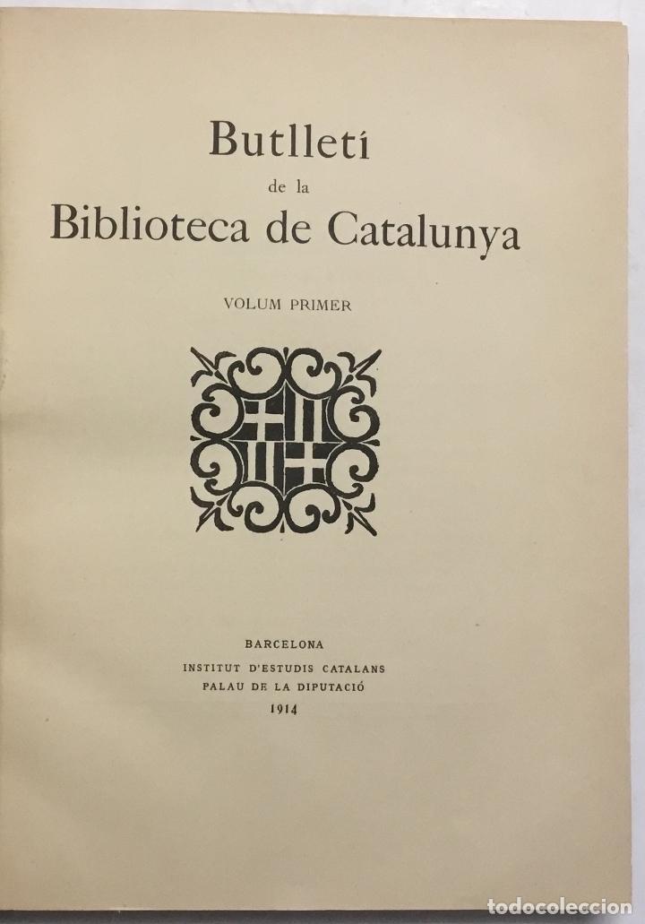 Libros antiguos: BUTLLETÍ DE LA BIBLIOTECA DE CATALUNYA. - [Revista.] 1914 - 1934. 8 tomos. - Foto 2 - 114799664