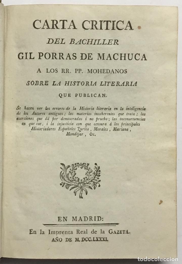 Libros antiguos: CARTA CRITICA DEL BACHILLER GIL PORRAS DE MACHUCA. A LOS RR. PP. MOHEDANOS SOBRE LA HISTORIA LITERAR - Foto 3 - 114799466