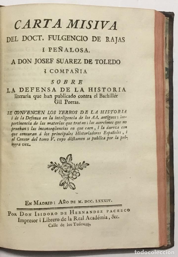 Libros antiguos: CARTA CRITICA DEL BACHILLER GIL PORRAS DE MACHUCA. A LOS RR. PP. MOHEDANOS SOBRE LA HISTORIA LITERAR - Foto 4 - 114799466
