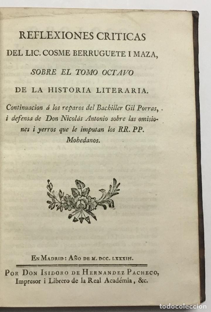 Libros antiguos: CARTA CRITICA DEL BACHILLER GIL PORRAS DE MACHUCA. A LOS RR. PP. MOHEDANOS SOBRE LA HISTORIA LITERAR - Foto 5 - 114799466