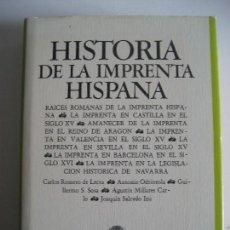 Libros antiguos: AAVV : HISTORIA DE LA IMPRENTA HISPANA. Lote 114898687