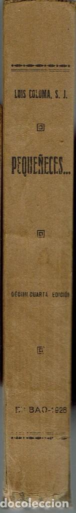 Libros antiguos: PEQUEÑECES..., POR LUÍS COLOMA. AÑO 1928. (9.3) - Foto 3 - 114974027