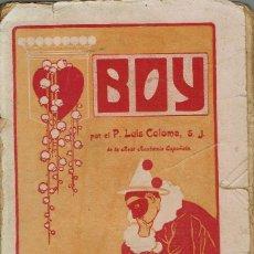 Libros antiguos: BOY, POR LUÍS COLOMA. AÑO 1921. (9.3). Lote 114974343