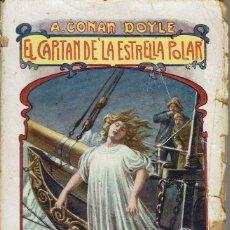 Libros antiguos: EL CAPITÁN DE -LA ESTRELLA POLAR-, POR ATHUR CONAN DOYLE. AÑO ¿? (9.3). Lote 114974823