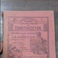 Libros antiguos: MOVIMIENTOS DE TIERRAAS FUNDACIONES, ANDAMIOS, TALLERES, ETC. DON ANTONIO AGUIRRE. . Lote 114985015