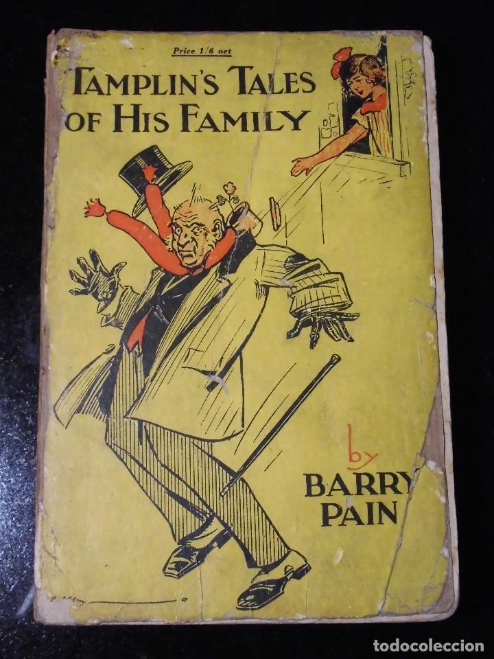 TAMPLIN'S TALES OF HIS FAMILY (BARRY PAIN) - PRIMERA EDICIÓN, CIRCA 1924 - MUY RARO (Libros Antiguos, Raros y Curiosos - Literatura - Otros)