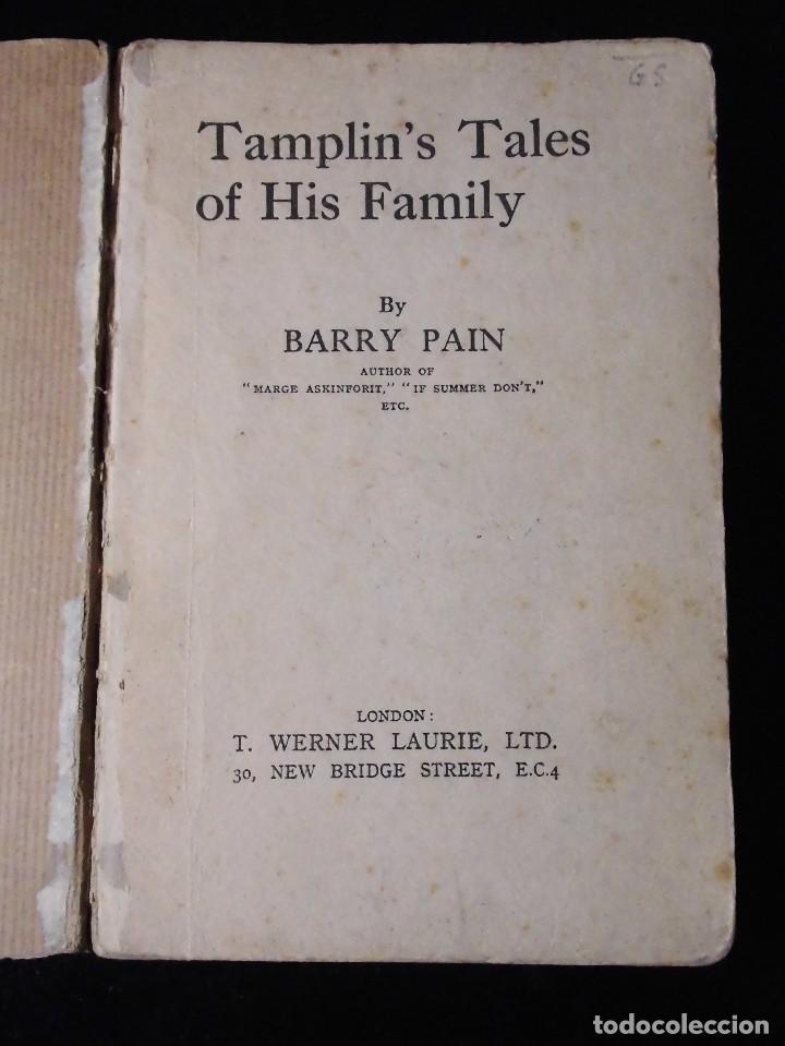 Libros antiguos: TAMPLIN'S TALES OF HIS FAMILY (BARRY PAIN) - PRIMERA EDICIÓN, CIRCA 1924 - MUY RARO - Foto 2 - 115023483