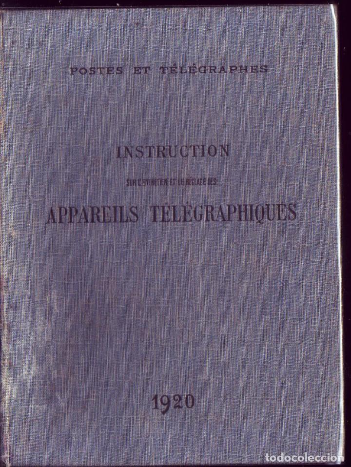 APPAREILS ET INSTALLATIONS TELEGRAPHIQUES PAR E. MONTORIOL. . BAILLIERE ET FILS,, PARIS, 1921. (Libros Antiguos, Raros y Curiosos - Ciencias, Manuales y Oficios - Otros)