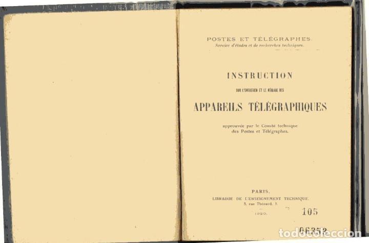 Libros antiguos: APPAREILS ET INSTALLATIONS TELEGRAPHIQUES PAR E. MONTORIOL. . Bailliere et Fils,, Paris, 1921. - Foto 2 - 115044863