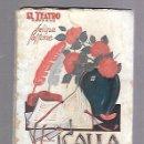 Libros antiguos: EL TEATRO MODERNO. Nº 116. ¡CALLA CORAZON!. FELIPE SASSONE. Lote 115050887