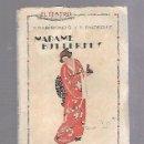 Libros antiguos: EL TEATRO MODERNO. Nº 21. MADAME BUTTERFLY. GARIBONDO Y ENDERIZ.. Lote 115050991