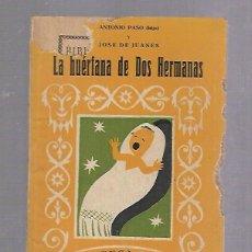 Libri antichi: BIBLIOTECA TEATRAL. Nº 165. LA HUERFANA DE DOS HERMANAS. ANTONIO PASO Y JOSE DE JUANES. Lote 115051275