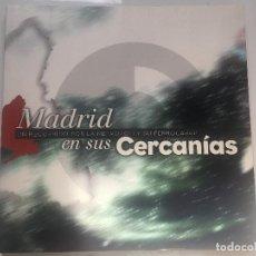 Libros antiguos: MADRID EN SUS CERCANIAS. Lote 115064595