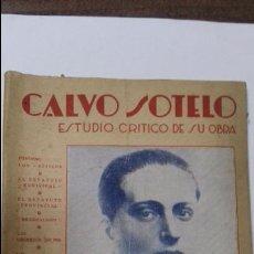 Libros antiguos: CALVO SOTELO. DESTELLOS Y SOMBRAS DE SU OBRA. POR BERNARDO ROMERO. CON DEDICATORIA Y FIRMA DEL AUTOR. Lote 115068991