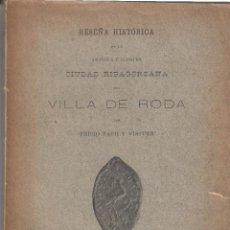 Libros antiguos: RESEÑA HISTÓRICA DE LA ANTIGUA VILLA DE RODA CIUDAD RIBAGORZANA PEDRO PACH VISTUER 1899. Lote 115070915