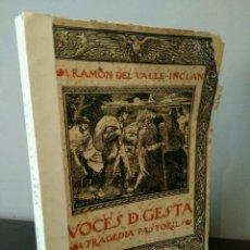 Libros antiguos: VOCES DE GESTA 1911 RAMÓN DEL VALLE INCLAN -TRAGEDIA PASTORIL - ILUSTRACIONES JULIO ROMERO DE TORRES. Lote 115091179
