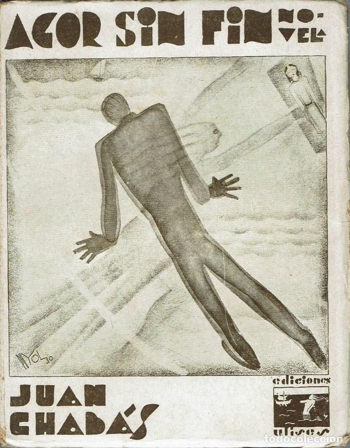 AGOR SIN FIN, POR JUAN CHABÁS. AÑO 1930. (9.3) (Libros antiguos (hasta 1936), raros y curiosos - Literatura - Narrativa - Otros)