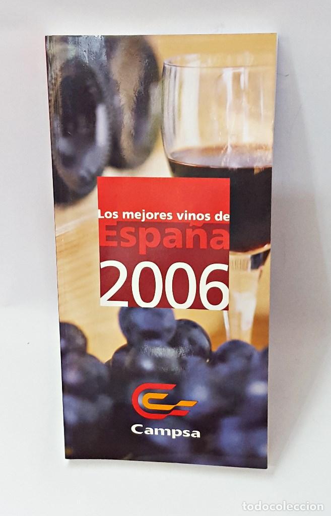 GUÍA CAMPSA LOS MEJORES VINOS DE ESPAÑA. 2006 (Libros Antiguos, Raros y Curiosos - Cocina y Gastronomía)