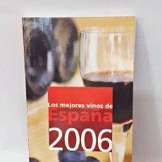 Libros antiguos: GUÍA CAMPSA LOS MEJORES VINOS DE ESPAÑA. 2006. Lote 115110363