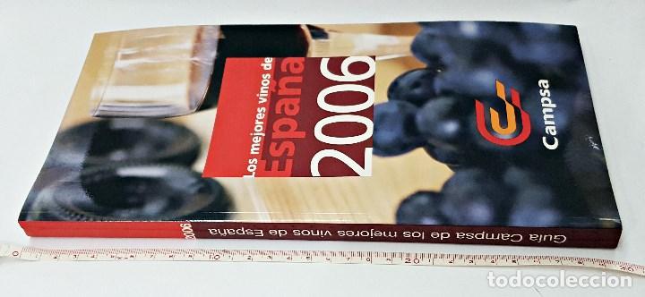 Libros antiguos: Guía Campsa los mejores vinos de España. 2006 - Foto 2 - 115110363