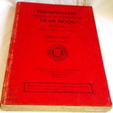 Libros antiguos: BIRMINGHAM CHAMBER OF COMMERCE YEAR BOOK / 1936 - 1937. Lote 115113099