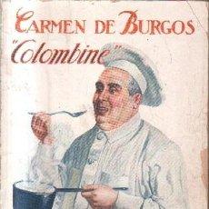 Libros antiguos: ¿ QUIERE V. COMER BIEN? . DE BURGOS, CARMEN. A-COCINA-836. Lote 115115931