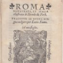 Libros antiguos: ROMA RISTAURATA ET ITALIA ILLUSTRATA DI BIONDO DA FORLI VENETIA MDXLVIII 1548. Lote 115173159
