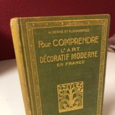 Libros antiguos: POUR COMPRENDRE L'ART DECORATIF EN FRANCE. HACHETTE 1925. Lote 115173467
