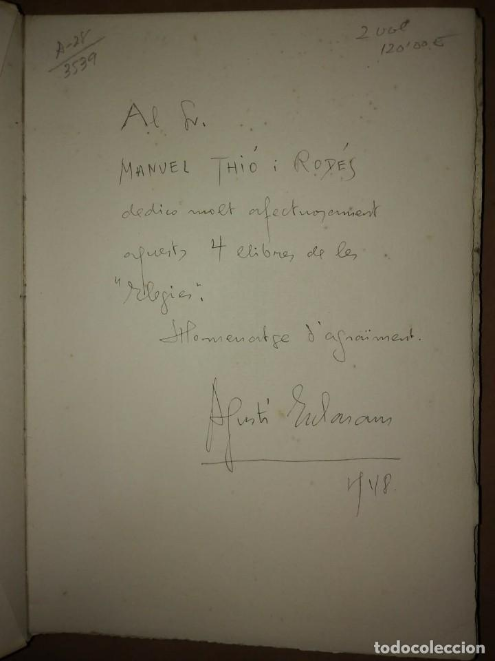 Libros antiguos: PRIMER I SEGON LLIBRE D'ELEGIES Numerat, dedicat i firmat per l,autor AGUSTI ESCLASSANS - Foto 3 - 115188499