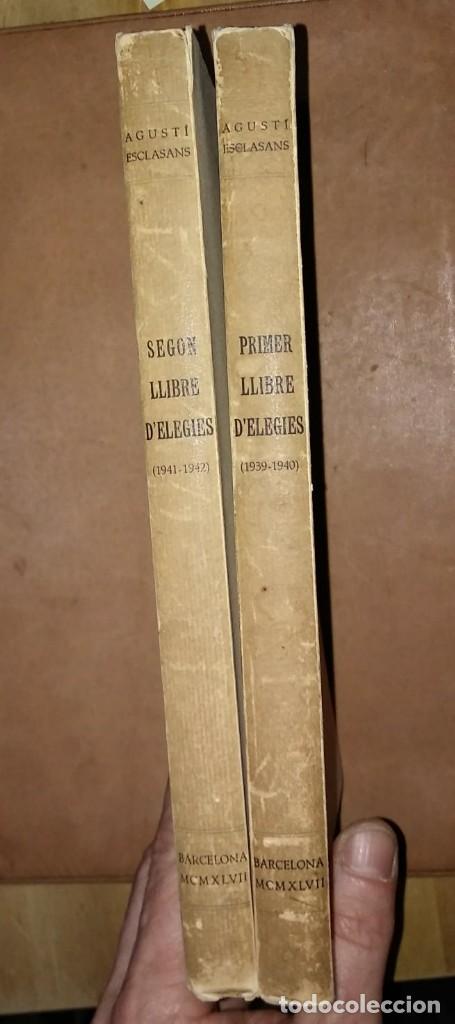 Libros antiguos: PRIMER I SEGON LLIBRE D'ELEGIES Numerat, dedicat i firmat per l,autor AGUSTI ESCLASSANS - Foto 5 - 115188499