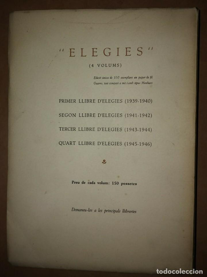 Libros antiguos: PRIMER I SEGON LLIBRE D'ELEGIES Numerat, dedicat i firmat per l,autor AGUSTI ESCLASSANS - Foto 7 - 115188499