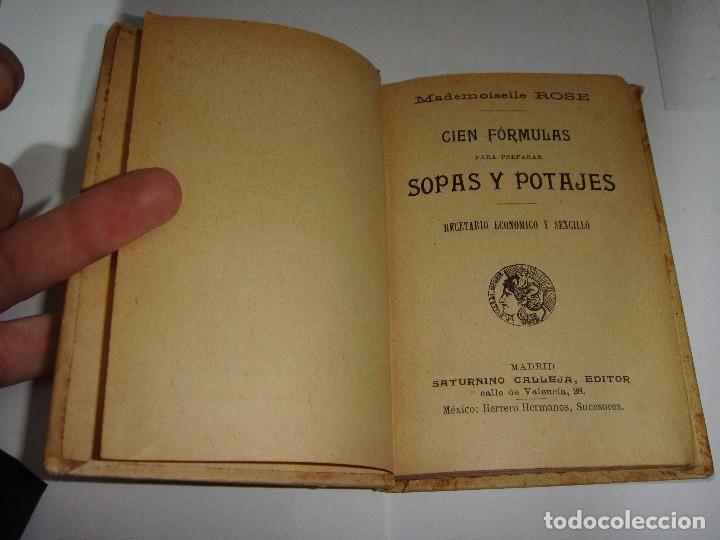 Libros antiguos: 100 FORMULAS PARA SOPAS Y POTAGES. MADEMOISELLE ROSE. EDITORIAL SATURNINO CALLEJA - Foto 2 - 115235611