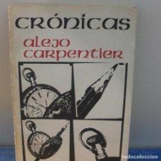 Libros antiguos: CRONICAS. ALEJO CARPENTIER-I. Lote 115241899